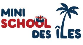 Mini School des Iles - Apprendre l'Anglais en s'amusant